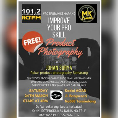 Forum Semarang #6 : Improve Your Pro Skill Product Photography