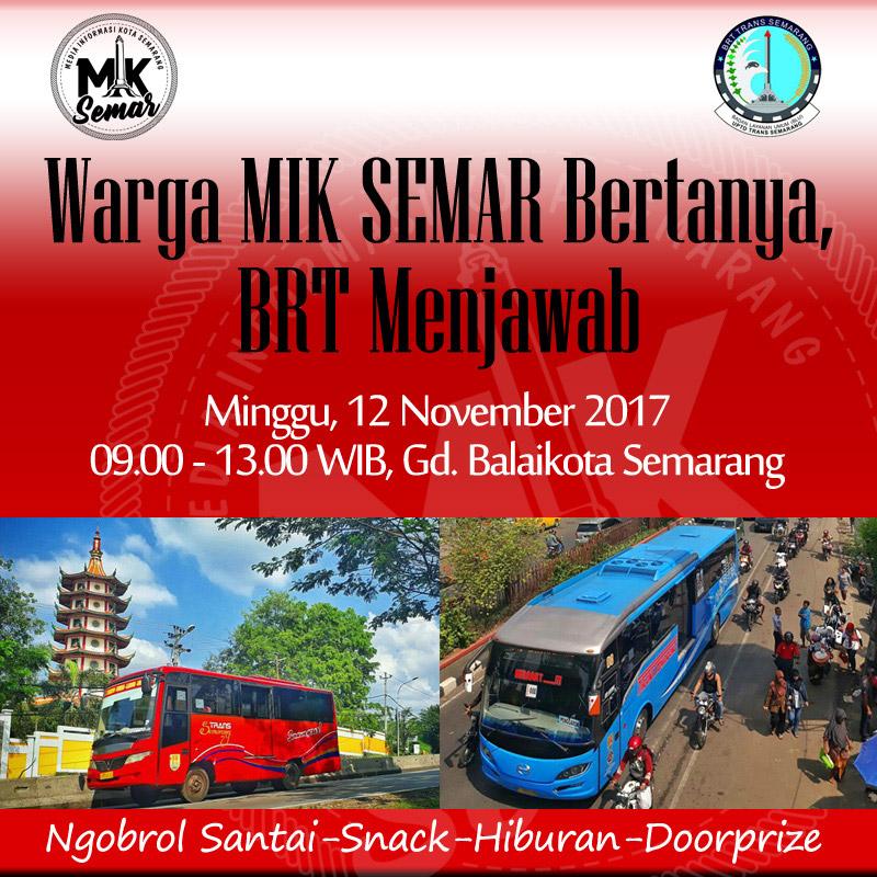 Warga MIK Semar Bertanya, BRT Menjawab