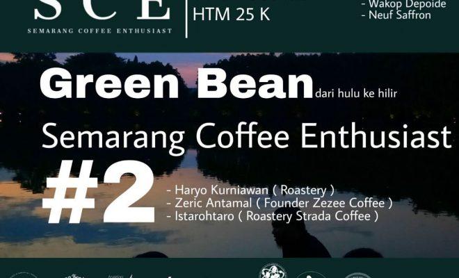 Green Bean Dari Hulu ke Hilir
